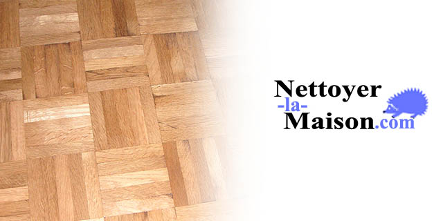 entretenir et nettoyer un parquet nettoyer la. Black Bedroom Furniture Sets. Home Design Ideas